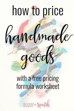 How to Price Handmade Goods - a Flexible Pricing Formula Worksheet Learn how to . - How to Price Handmade Goods – a Flexible Pricing Formula Worksheet Learn how to set prices for yo - Selling Crafts Online, Craft Online, Ebay Selling, Selling Art, Handmade Home, Selling Handmade Items, Handmade Crafts, Handmade Ideas, Handmade Products