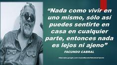 JUANA MACEDO  Facundo Cabral, Biblia, Frases y Reflexiones:  CONTIGO MISMO. FACUNDO CABRAL Nada como vivir en ...