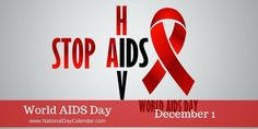 Every year, World AIDS Day is held on December to raise awareness of the AIDS pandemic and to mourn those who have died from the disease. World Aids Day, World Days, National Day Calendar, What Day Is It, December 1st, Posts, Motivation, People, Nursing