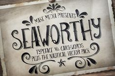 love this seaworthy type face! all nautical and pirate-y and a bit like a story book too.