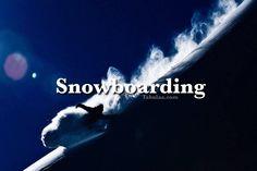 Bucket List | Snowboard