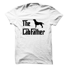 Spring Style T-shirt Hoodie. Go to store ==► https://springstyletshirthoodie.wordpress.com/2017/06/16/the-labfather-for-proud-labrador-fathers-t-shirt-hoodie/ #shirts #tshirt #hoodie #sweatshirt #giftidea