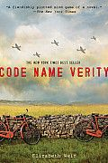 """Code Name Verity by Elizabeth Wein:  In this tale of friendship, war, and early women's aeronautics, """"Verity"""" has been captured by the Nazis while attempting espionage in France during World War II. This story is her confession. She swears she is telling the truth, but she also admits that she..."""
