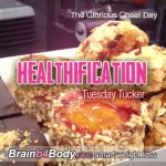http://www.brainb4body.com/047-tuesday-tucker-the-glorious-cheat-day/ The Healthification Podcast #047: Tuesday Tucker, The Glorious Cheat Day.