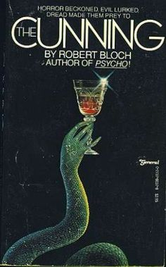 The Cunning ** by Robert Bloch Got Books, I Love Books, Books To Read, Horror Fiction, Horror Books, Robert Bloch, Book Recommendations, Author, The Incredibles
