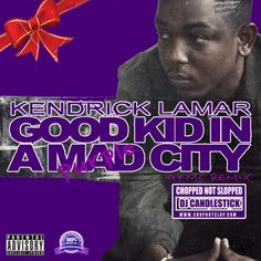 Good Kid, Purple City (Chopped Not Slopped)