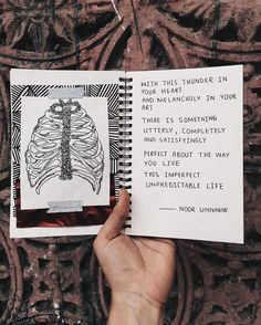 'with this thunder in your heart and melancholy in your art there is something  utterly, completely and satisfyingly  perfect about the way you live this imperfect unpredictable life' ✨ // poetry by noor unnahar   // art journal journaling notebook stationery ideas inspiration artsy teen artists indie grunge hipsters aesthetics, words quotes inspiring, diy craft scrapbooking mixed media hand written, instagram photography handstagram bookstagram, writers of color poets //