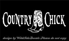 Country+Chick+Decal+Cowgirl+Cowboy+Boots+car+truck+vinyl+window+sticker+graphic+#Oracal+#Country