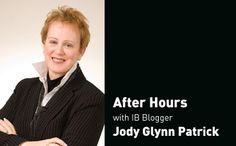"""IB Publisher Jody Glynn Patrick blends work and life in this very clear departure from both her column for In Business magazine, and the other bloggers. Awarded national recognition for her previous work as a newspaper columnist, she brings us all back """"Closer to Home"""" with her insights and remembrances. A nice place to be """"After Hours."""" Check back often! Read Full Bio"""