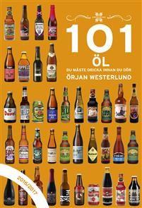 """""""101 öl du måste dricka innan du dör - 2016/2017"""" av Örjan Westerlund"""