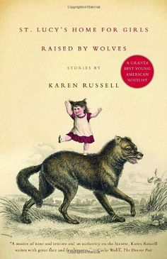St. Lucy's Home for Girls Raised by Wolves: cover design by John Gall