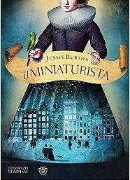 books   Bompiani    #jessieburton   The Miniaturist   Il miniaturista Sognando tra le Righe: IL MINIATURISTA    Jessie Burton    Recensione