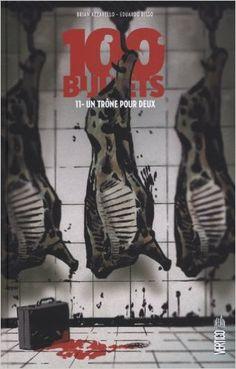 Amazon.fr - 100 Bullets tome 11 - Patricia Mulvihill, Eduardo Risso, Brian Azzarello - Livres