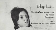 The Brothers Karamazov, Books You Should Read, Magnum Opus, Happy People, Read More, Book 1, Father, Friday, Reading