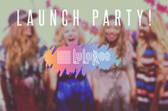 #LuLaRoe Launch Party