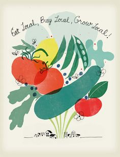 eat local; I like the print, bleed-over effect here and the peas especially.