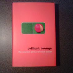 Brilliant book about the relationship of Dutch football to its culture and heritage