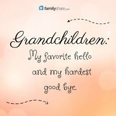 Grandchildren: My favorite hello and my hardest good bye. Grandchildren: My favorite hello and my hardest good bye. Grandson Quotes, Grandkids Quotes, Quotes About Grandchildren, Dad Poems, Cute Quotes, Great Quotes, Inspirational Quotes, Happy Grandparents Day, Grandmothers Love