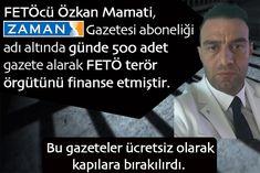 FETÖ mensubu Özkan Mamati hergün 500 adet Zaman Gazetesi alıp dağıtmaktaydı.