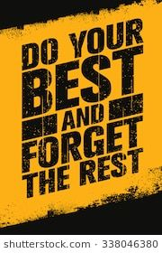 Do your best and forget the rest. inspiring sport and fitness creative motivation quote. Funny Attitude Quotes, Badass Quotes, True Quotes, Best Quotes, Motivational Quotes Wallpaper, Inspirational Quotes Pictures, Wallpaper Quotes, The Words, Swag Quotes