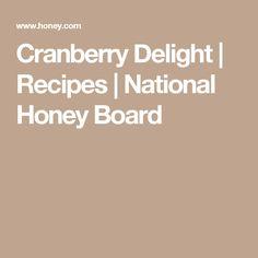 Cranberry Delight | Recipes | National Honey Board