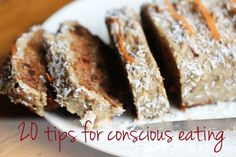 20 Tips for Conscious Eating | Trinity's Conscious Kitchen