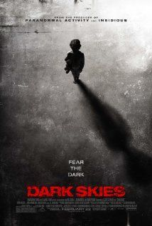 Dark Skies (2013) – As the Barret family's peaceful suburban life is rocked by an escalating series of disturbing events, they come to learn that a terrifying and deadly force is after them.