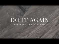 Do It Again (Official Lyric Video) - Elevation Worship