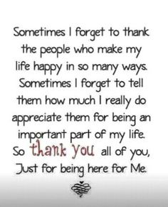 Thank you 2014 I vow to say Thank You more often to people I sometimes overlook.