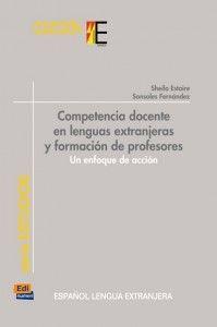 Reseña: Competencia docente en lenguas extranjeras y formación de profesores. Un enfoque de acción | marcoELE