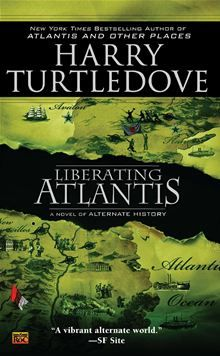 "Read ""Liberating Atlantis"" by Harry Turtledove available from Rakuten Kobo. Frederick Radcliff is a descendent of the family that founded Atlantis's first settlement. But he is also a slave. Alternate Worlds, Alternate History, Harry Turtledove, Sci Fi Novels, Science Fiction Books, Penguin Random House, Book Authors, Atlantis, Bestselling Author"