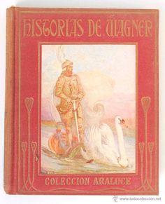 Historias de Wagner - Colección Araluce