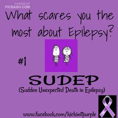 What scares you the most about Epilepsy? / Epilepsy Awareness - My uncle and cousin both 32 when taken by SUDEP. Epilepsy Facts, Epilepsy Quotes, Epilepsy Awareness Month, Epilepsy Diet, Temporal Lobe Epilepsy, Epilepsy Seizure, Epilepsy Tattoo, Seizure Disorder, Seizures