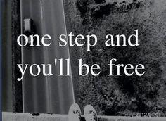 Tylko jeden krok do ukochanej wolności... ~ Grace Cendyland