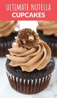 Ultimate Nutella Cupcakes are the BEST!!! #chocolate #nutella #cupcakes #dessert #cake #frosting #buttercream #recipe #dessertrecipes #handletheheat