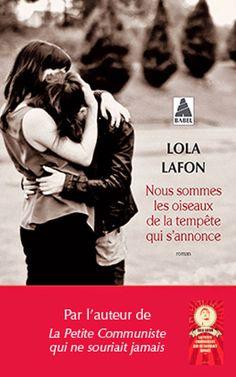 Clara et les mots: Lola Lafon - Nous sommes les oiseaux de la tempête...