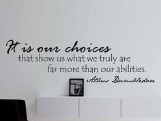 """Albus Dumbledore Motivational Typography Quote Wall Decal """"It Is Our Choices That Show Us What We Truly Are"""" 42x13 Inches"""