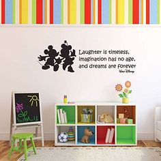 """Walt Disney was certainly a dreamer. The characters he created, including Mickey and Minnie Mouse, have entertained generations. Now you can remember the wisdom of Walt Disney by placing a vinyl wall decal of two of his most famous creations along with a famous statement he made: """"Laughter is timeless, imagination has no age, and dreams are forever."""""""