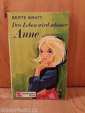 Das Leben wird schöner Anne Berte Bratt Franz Schneider Buch 1966 190 Seiten