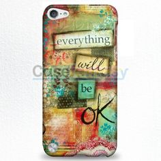 Everything Will Be Ok iPod Touch 5 Case | casefantasy