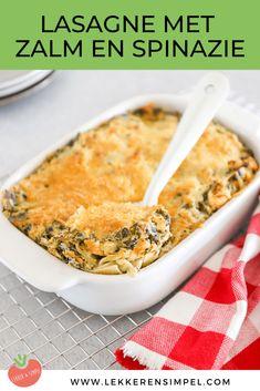 Zalm spinazie lasagne | In 20 min. in de oven! - Lekker en Simpel