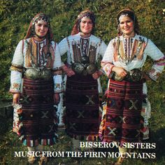 MUZIKA BALKANA - BALKAN MUSIC: BISSEROV SISTERS - Music from the Pirin mountains