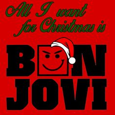 All I Want For Christmas is Bon Jovi