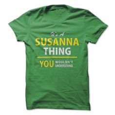 Its a SUSANNA thing, you ⊹ wouldnt understand !!SUSANNA, are you tired of having to explain yourself? With this T-Shirt, you no longer have to. There are things that only SUSANNA can understand. This also makes a perfect gift. Grab yours TODAY!Its a SUSANNA thing, you wouldnt understand !!