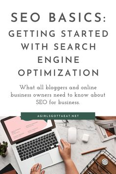 Whether you're a new blogger, Etsy seller, or online entrepreneur, SEO is an essential skill you'll need to learn to grow your business. Here are all the basics you need to know about search engine optimization. #seo #bloggers