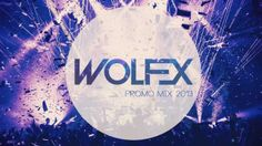 Check out this new EDM Mix 2014 Wolfex EDM Promo Mix .Definitely the best of EDM 2014 if not the best EDM ever!