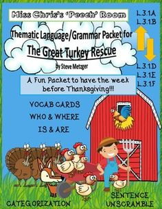 This Activity Packet can Encompass all of you Language Groups for the week before Thanksgiving.  I created this to be used with a variety of ability levels.  There is a heavy focus on who and where questions.  Everything is related to the story The Great Turkey Rescue.