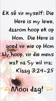 Lekker Dag, Goeie More, Afrikaans, Prayers, Motivation, Language, Van, Inspirational, Prayer