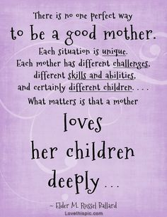 a good mother quotes quote family quote family quotes parent quotes mother quotes