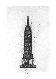 Caroline wants to go to New York. it's the first place her mother is going to take her. New York poster Empire State Of Mind, Empire State Building, New York Quotes, New York City, A New York Minute, I Love Nyc, City That Never Sleeps, Concrete Jungle, New York Travel